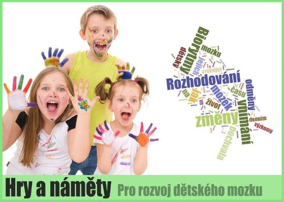 Hry anáměty pro rozvoj dětského mozku